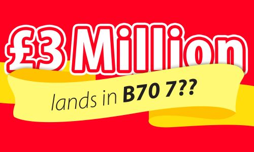 Players in postcode sector B70 7 are in luck, as they are set to share a whopping £3 Million