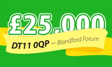 One lucky winner in Blandford Forum has won a fabulous £25,000 today