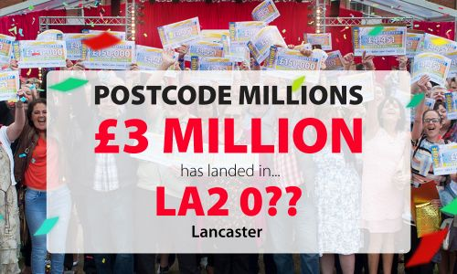 Lucky Lancaster players in postcode sector LA2 0 are in for a massive £3 Million surprise