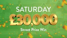Every ticket in a lucky postcode wins £30,000 in today's Street Prize