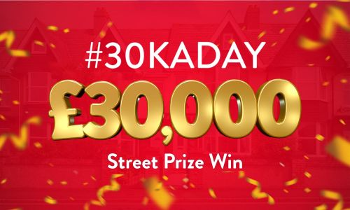 Every ticket in a lucky postcode wins £30,000 in today's #30KADAY Street Prize